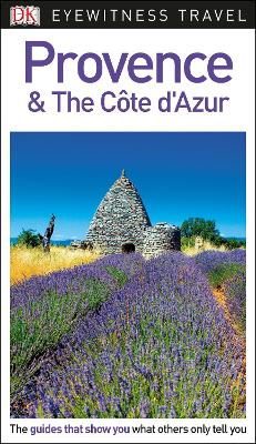 DK Eyewitness Travel Guide Provence and the Cote d'Azur by DK
