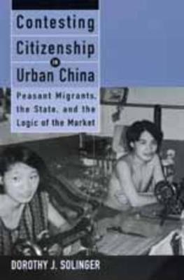 Contesting Citizenship in Urban China book