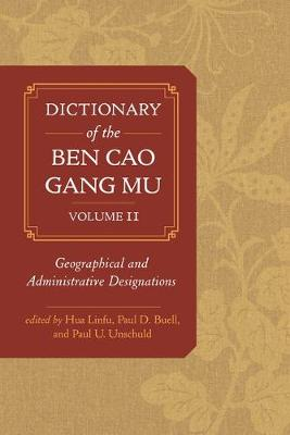 Dictionary of the Ben cao gang mu, Volume 2 by Paul D. Buell