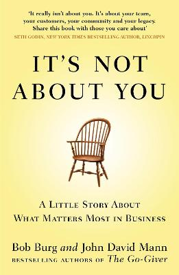 It's Not About You book