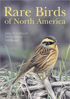 Rare Birds of North America by Steve N. G. Howell