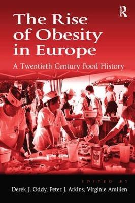The Rise of Obesity in Europe by Derek J. Oddy