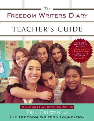 The Freedom Writers Diary Teacher's Guide by Erin Gruwell