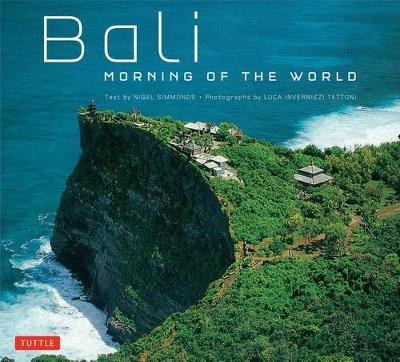 Bali Morning of the World by Nigel Simmonds