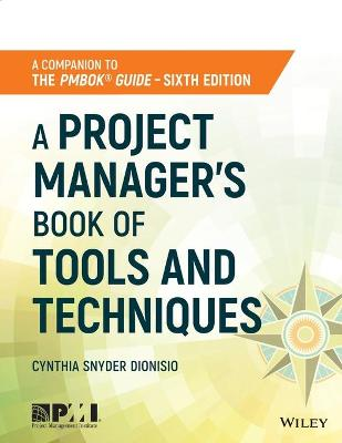 A Project Manager's Book of Tools and Techniques by Cynthia Snyder