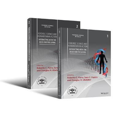 Forensic Science and Humanitarian Action: Interacting with the Dead and the Living 2 Volume Set book