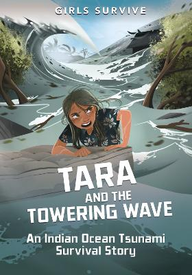 Tara and the Towering Wave: An Indian Ocean Tsunami Survival Story by Cristina Oxtra