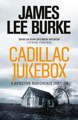 Cadillac Jukebox by James Lee Burke