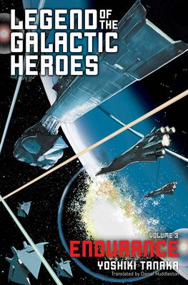 Legend of the Galactic Heroes, Vol. 3 by Yoshiki Tanaka