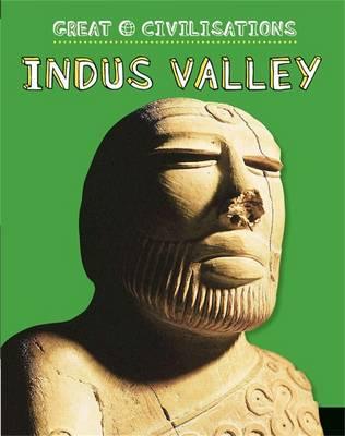 Indus Valley by Anita Ganeri