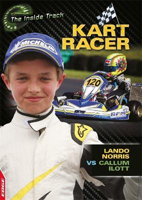 EDGE: The Inside Track: Kart Racer - Lando Norris vs Callum Ilott book