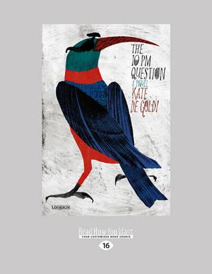 The The 10pm Question by Kate De Goldi