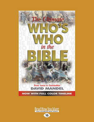 The Ultimate Who's Who in the Bible by David Mandel