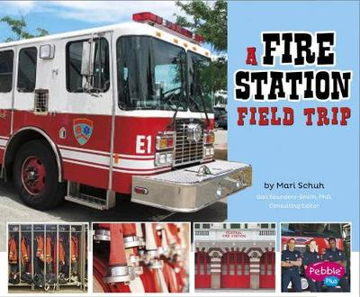 A Fire Station Field Trip by Isabel Martin