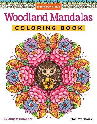 Woodland Mandalas Coloring Book book