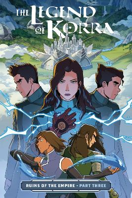 The Legend Of Korra: Ruins Of The Empire Part 3 book