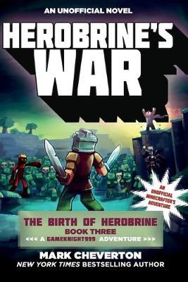 Herobrine's War by Mark Cheverton