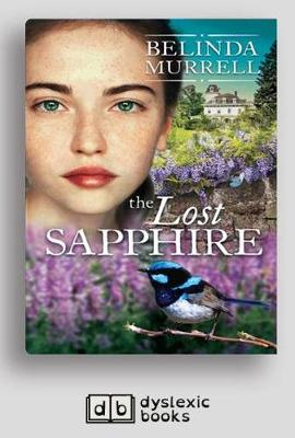 The The Lost Sapphire by Belinda Murrell