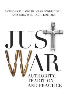 Just War by Anthony F. Lang