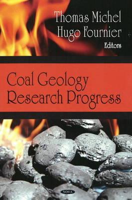 Coal Geology Research Progress by Thomas Michel