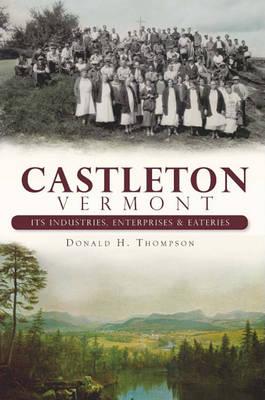 Castleton, Vermont by Donald H Thompson