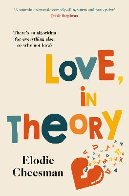 Love, in Theory by Elodie Cheesman