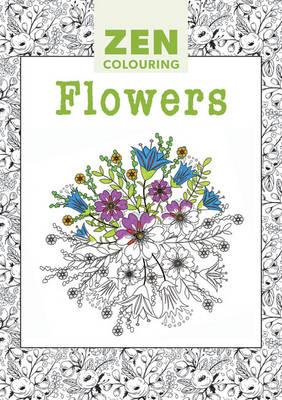 Zen Colouring - Flowers book