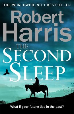 The Second Sleep: the Sunday Times #1 bestselling novel by Robert Harris