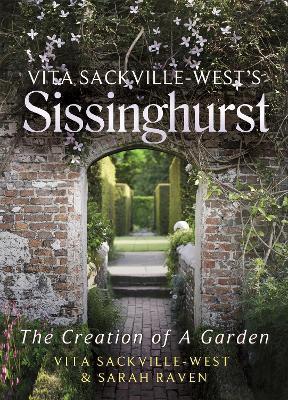 Vita Sackville-West's Sissinghurst by Vita Sackville-West