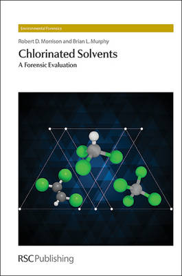 Chlorinated Solvents by Robert D. Morrison