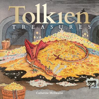 Tolkien: Treasures by Catherine McIlwaine