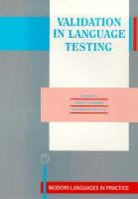 Validation in Language Testing by Alister Cumming