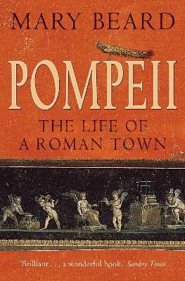 Pompeii by Mary Beard