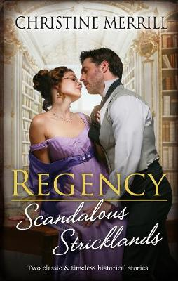 Regency Scandalous Stricklands/A Kiss Away from Scandal/How Not to Marry an Earl book