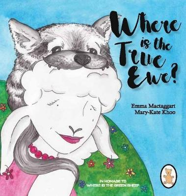 Where is the True Ewe by Emma Mactaggart