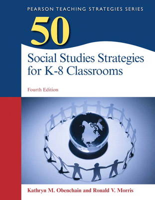50 Social Studies Strategies for K-8 Classrooms by Kathryn M. Obenchain