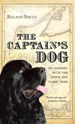 Captain's Dog by Roland Smith