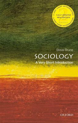 Sociology: A Very Short Introduction by Steve Bruce