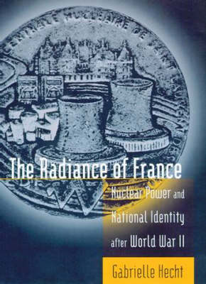 The Radiance of France by Gabrielle Hecht