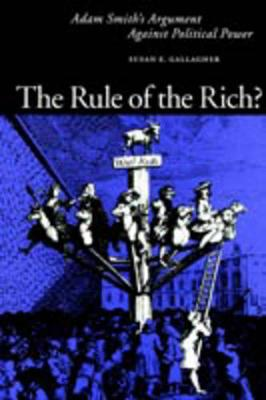 Rule of the Rich? by Susan E Gallagher