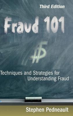 Fraud 101 by Stephen Pedneault