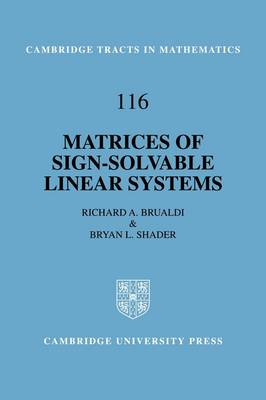 Matrices of Sign-Solvable Linear Systems by Richard A. Brualdi