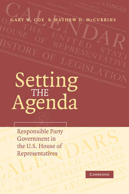 Setting the Agenda by Gary W. Cox