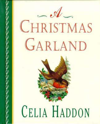 Christmas Garland by Celia Haddon