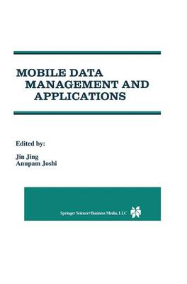 Mobile Data Management and Applications by Jing Jin