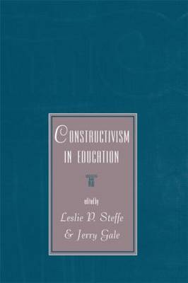 Constructivism in Education by Leslie P. Steffe