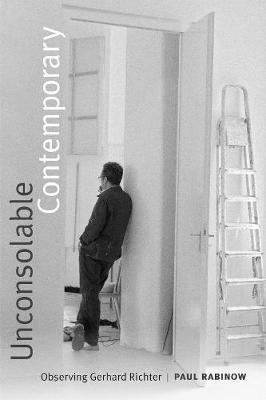 Unconsolable Contemporary by Paul Rabinow