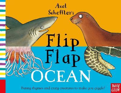 Axel Scheffler's Flip Flap Ocean by Axel Scheffler