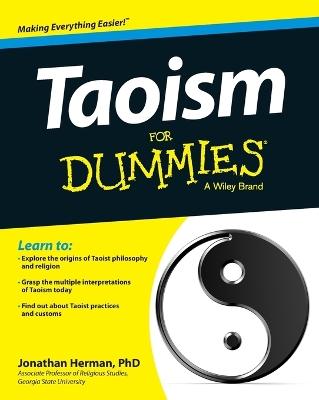 Taoism for Dummies by Jonathan Herman