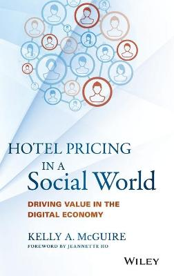 Hotel Pricing in a Social World by Kelly A. McGuire